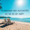 Vacances d'été 2020 : Les plannings du mois d'août sont là !