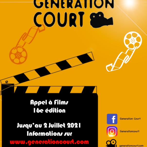 FESTIVAL GENERATION COURT : L'APPEL À FILMS EST OUVERT !