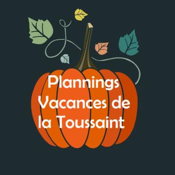 Plannings des Vacances de la Toussaint