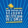 VACANCES D'ETE 2019 : GUIDE DES SEJOURS