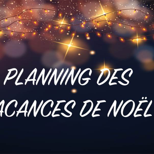 VACANCES DE NOËL 2020 : DÉCOUVREZ LES PLANNINGS